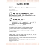 As Is - No Warranty<br>Form #BG-Manufacturer Warranty<br>Buyers Guide